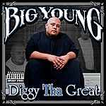 Big Young Diggy Tha Great (Parental Advisory)
