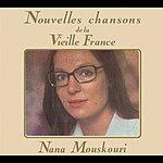 Nana Mouskouri Nouvelles Chansons De France/Vieilles Chansons De France