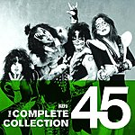 Kiss The Complete Collection 45: Kiss