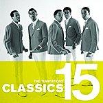 The Temptations Classics 15: The Temptations
