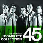 The Temptations The Complete Collection 45: The Temptations