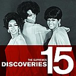 The Supremes Discoveries 15: The Supremes