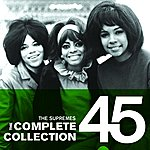 The Supremes The Complete Collection 45: The Supremes