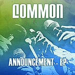 Common Announcement (Edited) (3-Track Maxi-Single)