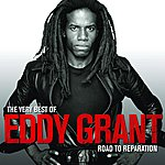 Eddy Grant The Very Best Of Eddy Grant: Road To Reparation