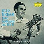 Julian Bream Julian Bream Plays Dowland And Bach