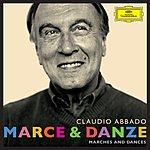 Claudio Abbado Marce & Danze (Marches & Dances)