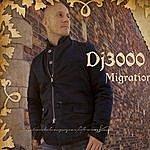 DJ 3000 Migration