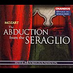 Nicolai Gedda Mozart: The Abduction From The Seraglio (Sung In English)