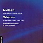 Sir Alexander Gibson Symphony No.5/Helios Overture/Night Ride And Sunrise/Spring Song