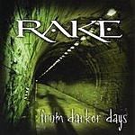 Rake From Darker Days