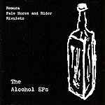 Remora The Alcohol EPs