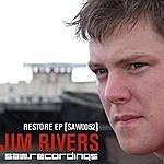 Jim Rivers Restore EP