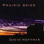 David Hoffman Prairie Skies