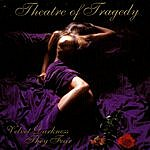 Theatre Of Tragedy Velvet Darkness They Fear