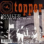 Topper If The Kids Are United/White Shiny Missiles (Single)
