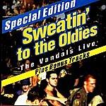 The Vandals Sweatin' To The Oldies: The Vandals Live