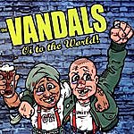 The Vandals Oi To The World