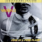 The Vandals Fear Of A Punk Planet: Anniversary Edition