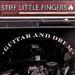 Stiff Little Fingers Guitar & Drum