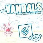 The Vandals Shingo Japanese Remix Album