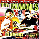 The Vandals Live At The House Of Blues