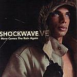 Shockwave Here Comes the Rain Again (2-Track Single)