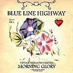 Blue Line Highway Morning Glory (5-Track Maxi-Single)