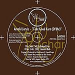 Arnold Jarvis Take Good Care Of Me (2-Track Single)