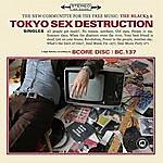 Tokyo Sex Destruction Singles