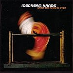 Icecream Hands When The Show Is Over (4-Track Maxi-Single)