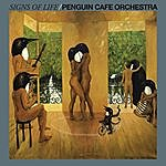 Penguin Cafe Orchestra Signs Of Life (2008 Digital Remaster)