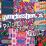 Gym Class Heroes Patches From The Quilt (3-Track Maxi-Single)