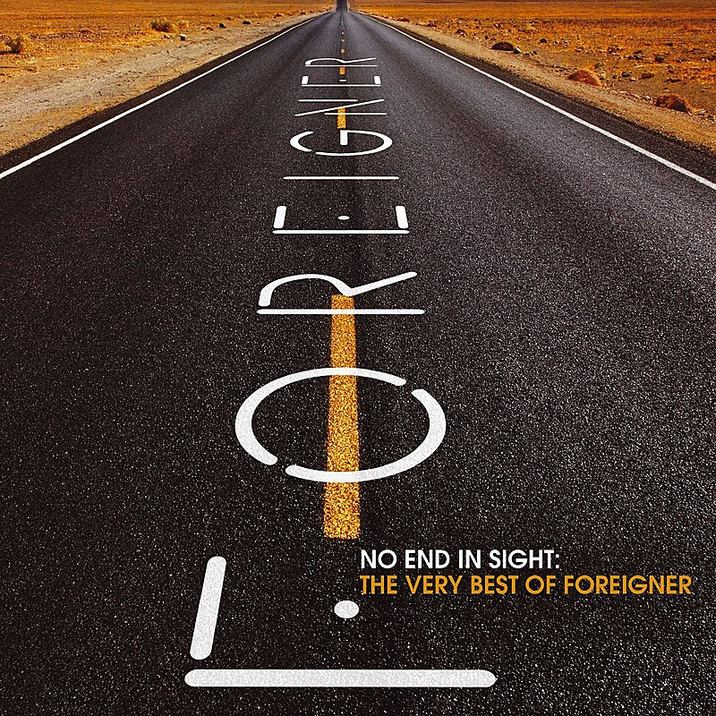 Cover Art: No End In Sight: The Very Best Of Foreigner