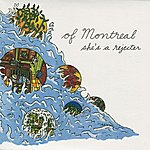 of Montreal She's A Rejecter (3-Track Maxi-Single)