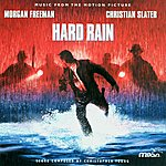 Christopher Young Hard Rain: Music From The Motion Picture