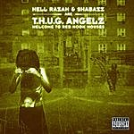 Hell Razah T.H.U.G. Angelz: Welcome To Red Hook Houses (Parental Advisory)