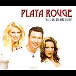 Playa Rouge Alles, Was Dein Herz Begehrt (2-Track Single)
