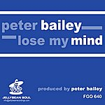 Peter Bailey Lose My Mind (3-Track Maxi-Single)
