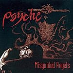 Psyche Misguided Angels