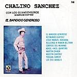 Chalino Sanchez Chalino Sanchez: El Bandido Generoso