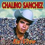Chalino Sanchez En Vivo: Chalino Sanchez