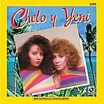Chelo Chelo Y Yeni
