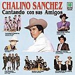 Chalino Sanchez Y Sus Amigos