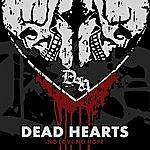 Dead Hearts No Love, No Hope