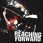Reaching Forward Reaching Forward (3-Track Maxi-Single)