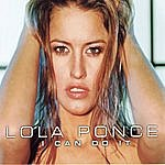 Lola Ponce I Can Do It (5-Track Maxi-Single)