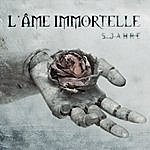 L'âme Immortelle 5 Jahre (3-Track Maxi-Single)