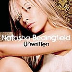 Natasha Bedingfield Unwritten (UK Edition)