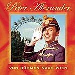 Peter Alexander Von Böhmen Nach Wien